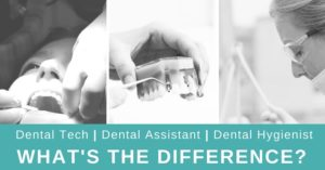 Dental Hygienist vs Dental Assistant