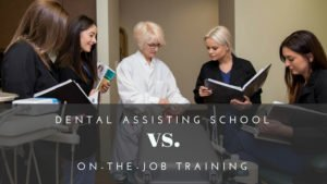Students practicing their dental assisting skills in our classroom at Pacific Northwest Dental Assisting School with the caption below the image: Dental Assisting School vs. On-the-job training.