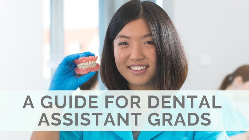 A Guide for Graduates: How to Get Your First Dental Assisting Job